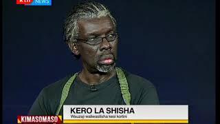 Kimasomaso: Kero la Shisha,matumizi ya madawa za kulevya na athari zake