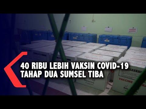 40 Ribu Lebih Vaksin Covid-19 Tahap Dua Sumsel Tiba