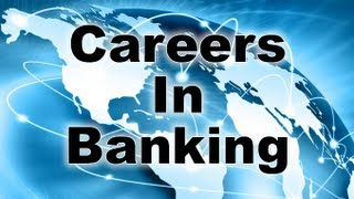 Advantages of Careers in Banking -  Explore Banking Careers Now!