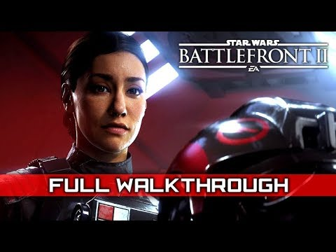 STAR WARS: BATTLEFRONT 2 – Full Story Campaign Walkthrough (No Commentary) 1080p HD