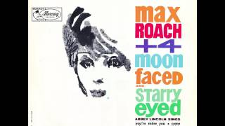 Max Roach ft. Abbey Lincoln - Never Leave Me