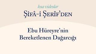 Kısa Video: Ebu Hüreyre'nin Bereketli Dağarcığı