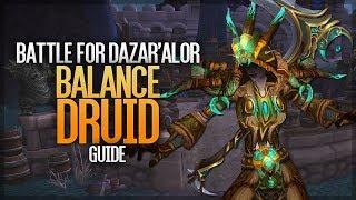 8.1 BFA Balance Druid Guide - Returning to ranged!