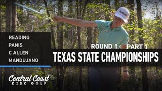 2021 Texas State Championships - Round 1 Part 1 - Reading, Panis, Allen, Mandujano