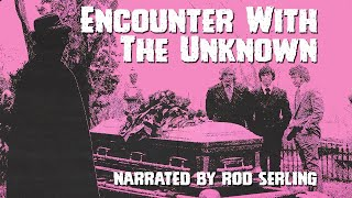 Encounter With The Unknown - Full Movie - Color - Docudrama/Horror - Rod Serling (1973)