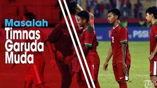 4 Masalah Serius Timnas U-19 Indonesia Jelang Laga Perdana Kontra Chinese Taipei
