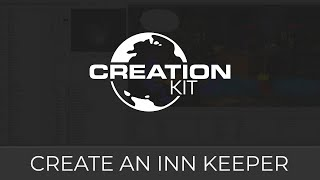 Creation Kit Tutorial (Create Inn Keeper Advanced)