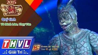 Thvl | tài tử tranh tài - tập 7: quỷ tinh - võ minh lâm, thụy vân