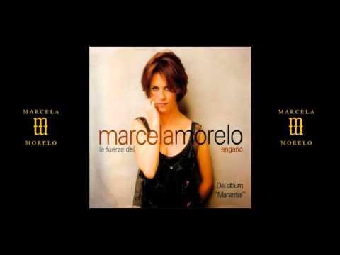 Marcela Morelo - La Fuerza del Engaño