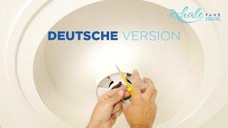 Montage und Installation des Exhale-Deckenventilators, in Deutsch