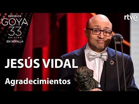 Ver vídeoAgradecimientos de Jesús Vidal, mejor actor revelación | Goya 2019