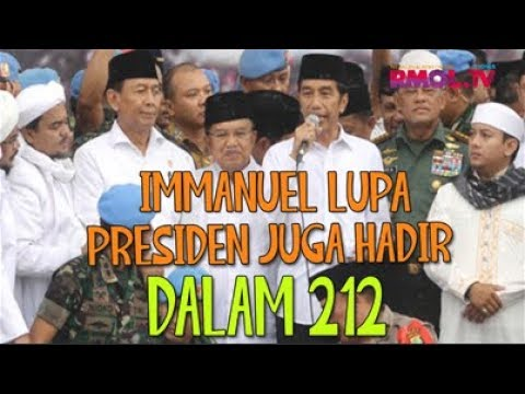 Immanuel Lupa Presiden Juga Hadir Dalam 212