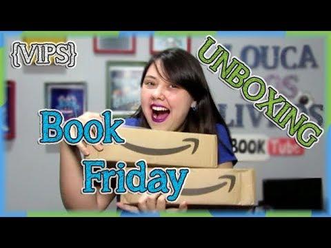 UNBOXING Book Friday! | {VIPS #5} Louca dos livros 2018