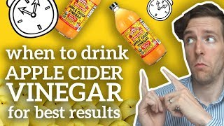 When To Drink Apple Cider Vinegar (For Best Results)