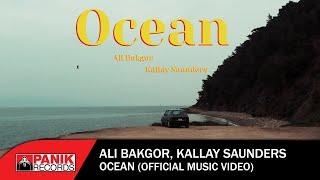 Ali Bakgor, Kallay Saunders – Ocean
