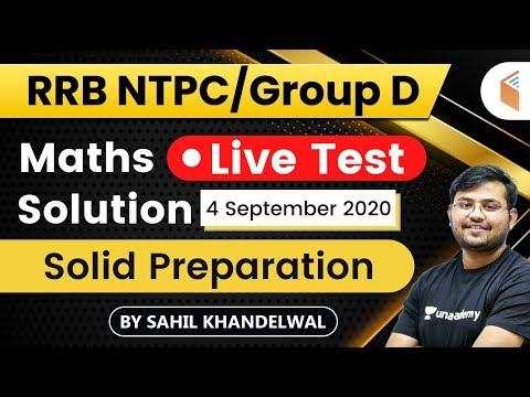 11:00 AM - RRB NTPC/Group D 2019-20 | Maths by Sahil Khandelwal | Live Test Solution