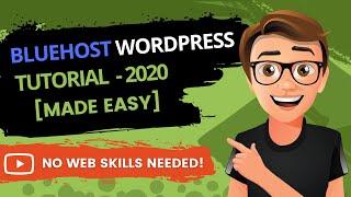 Bluehost WordPress Tutorial 2019 [Step-By-Step Guide]