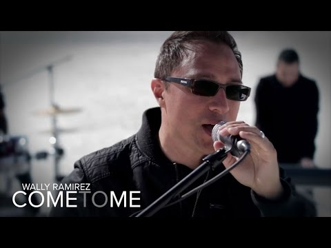 Wally Ramirez - Come To Me HD (Official Music Video)