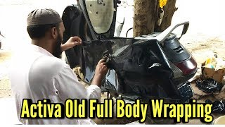 Activa Old Model Full Body Wrapping