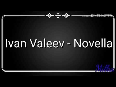 Ivan Valeev - Novella  (Текст)