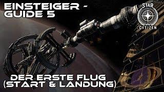 Star Citizen - Einsteiger Guide 5 [Deutsch]