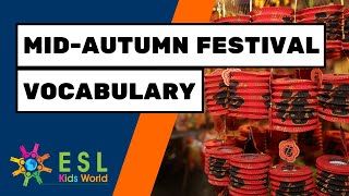 🌚Mid Autumn Festival Vocabulary | Moon Festival Celebration