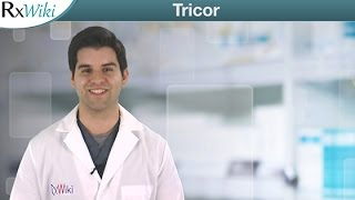 Tricor To Lower Triglycerides and Bad Cholesterol in the Blood - Overview