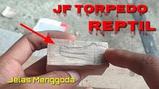 Cara membuat lure Jump frog Torpedo Reptil