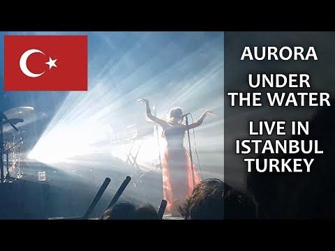 AURORA Under The Water Live in Istanbul TURKEY (Zorlu PSM)