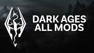 Skyrim SE Xbox mods | Dark Ages all mods (with load order)