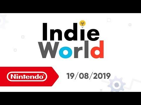 Indie World - 19/08/19 (Nintendo Switch)