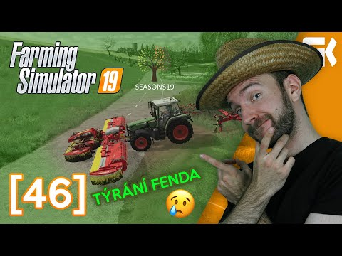 TÝRÁNÍ FENDA | Farming Simulator 19 #46