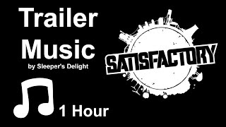 [ 1 hour ] Sleeper's Delight — Satisfactory trailer