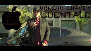 MONCHO CHAVEA   CUÉNTALE X DJ ADEMARO
