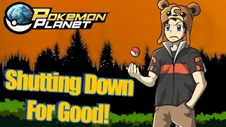 Pokemon Planet Is Shutting Down For Good...