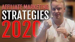 Affiliate Marketers LISTEN UP!   2020 Money Making Strategies
