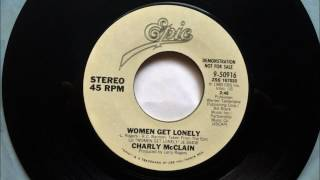 Women Get Lonely , Charly McClain , 1980
