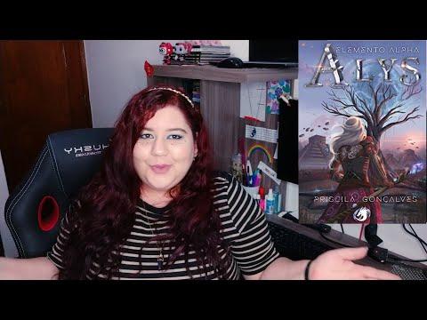 [RESENHA] Alys: Elemento Alpha - Priscila Gonçalves
