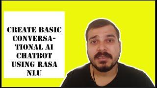 Create Basic Conversational AI Chatbot using RASA NLU