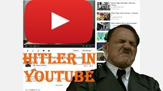 Hitler Is Stuck In Youtube