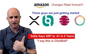 Ripple & XRP | A lesson to Learn From Amazon | and Satis FUD