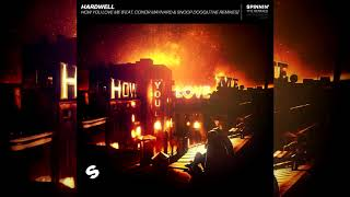 Hardwell - How You Love Me (feat. Conor Maynard & Snoop Dogg) [Mike Williams Remix]