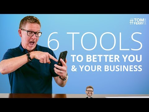 6 Tools to Save Time, Make More Money, Engage Customers, and Grow Your Business! | #TomFerryShow