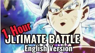 "dragon Ball Super - Ultimate Battle""Ka Ka Kachi Daze""[Eng Ver] -1Hour (Cover WE.B)"