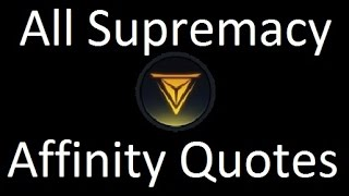 Civilization Beyond Earth All Supremacy Affinity Quotes / Levels