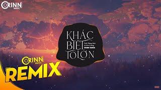 Khác Biệt To Lớn (Orinn Remix) - Trịnh Thăng Bình x Liz Kim Cương | Nhạc Trẻ EDM Hot Tik Tok 2020