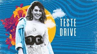 Teste Drive – Naiara Azevedo