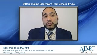 Differentiating Biosimilars From Generic Drugs