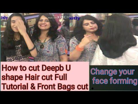 Front Bags & back Deep U cut/ Deep U cut full Tutorial/बालों में U शेप कटिंग कैसे करें/Seema jaitly