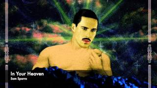 Sam Sparro - In Your Heaven